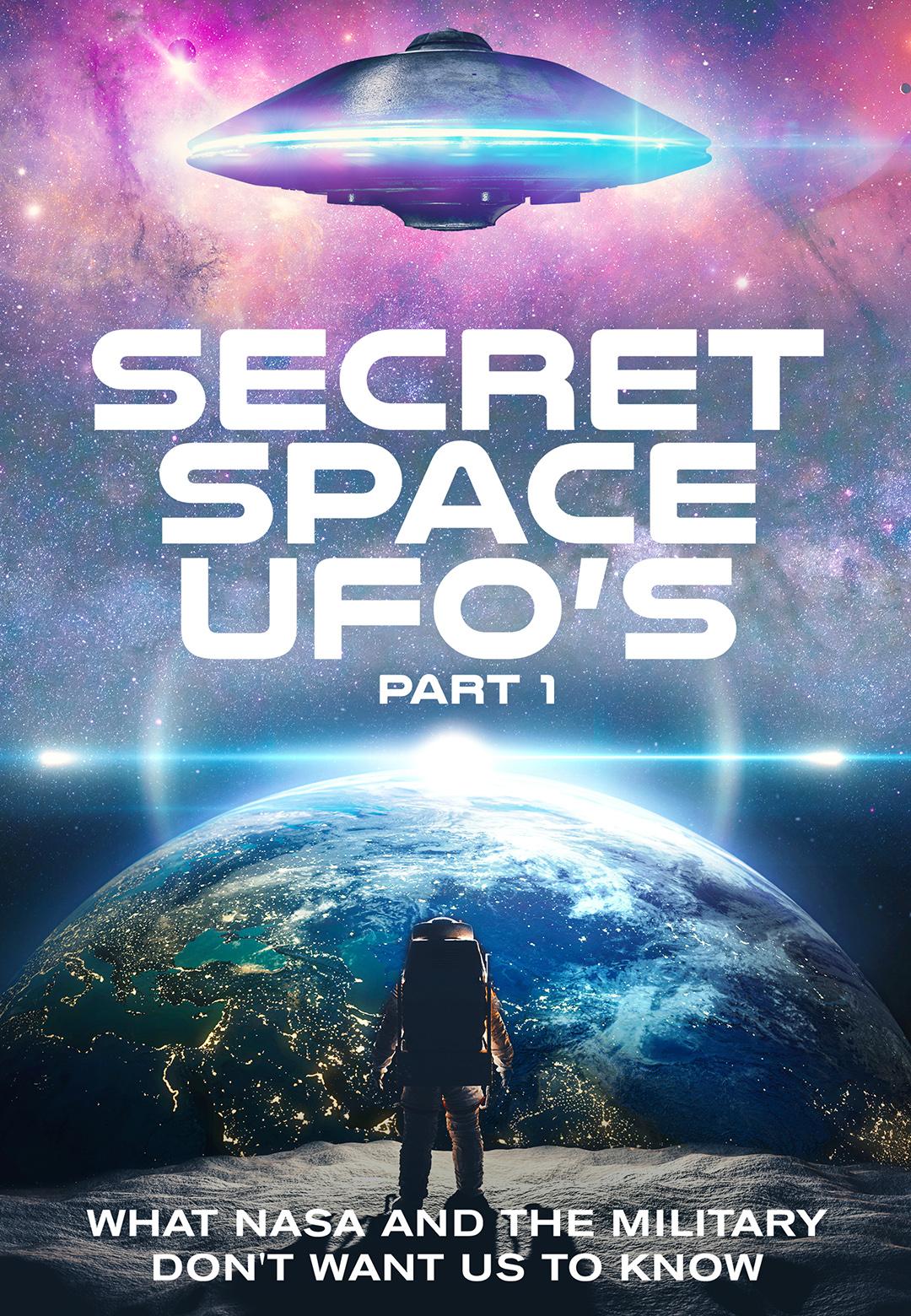 Secret Space UFOs Part 1